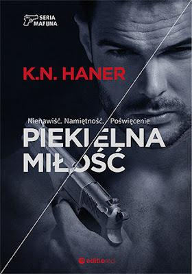 Piekielna miłość- K. N. Haner (PRZEDPREMIEROWO)