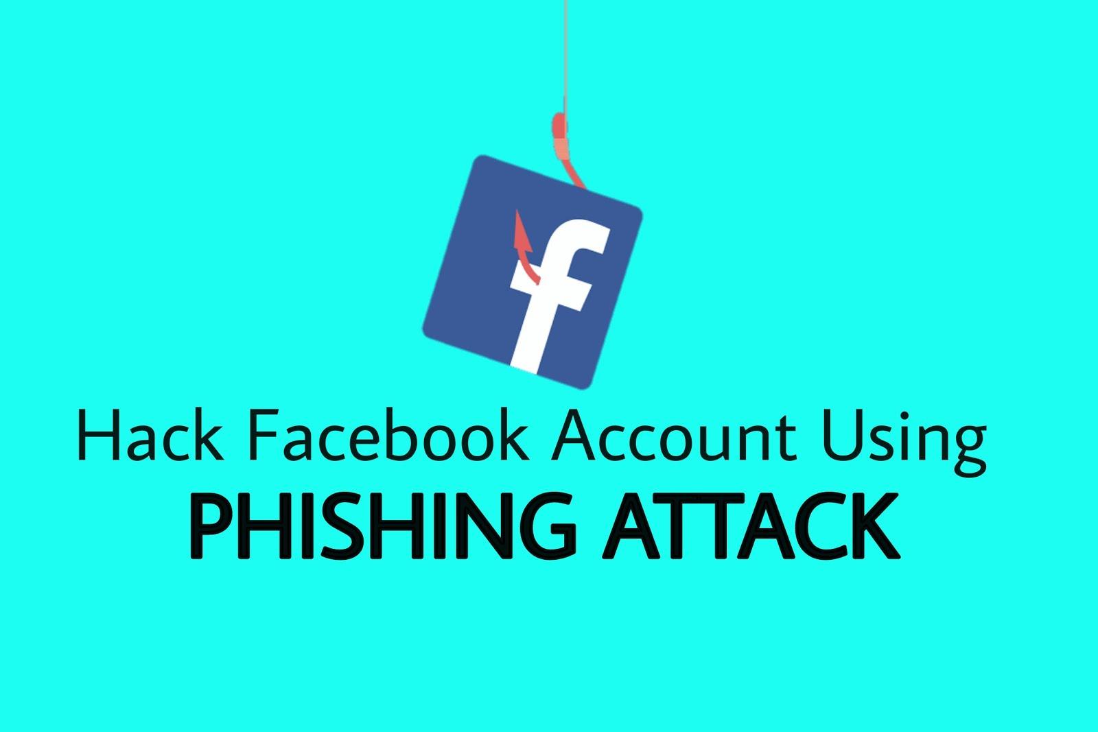 Hack Facebook Account using Phishing Attack