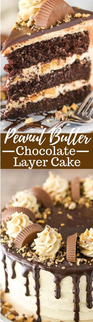 PEANUT BUTTER CHOCOLATE LAYER CAKE #cake #dessert #chocolate