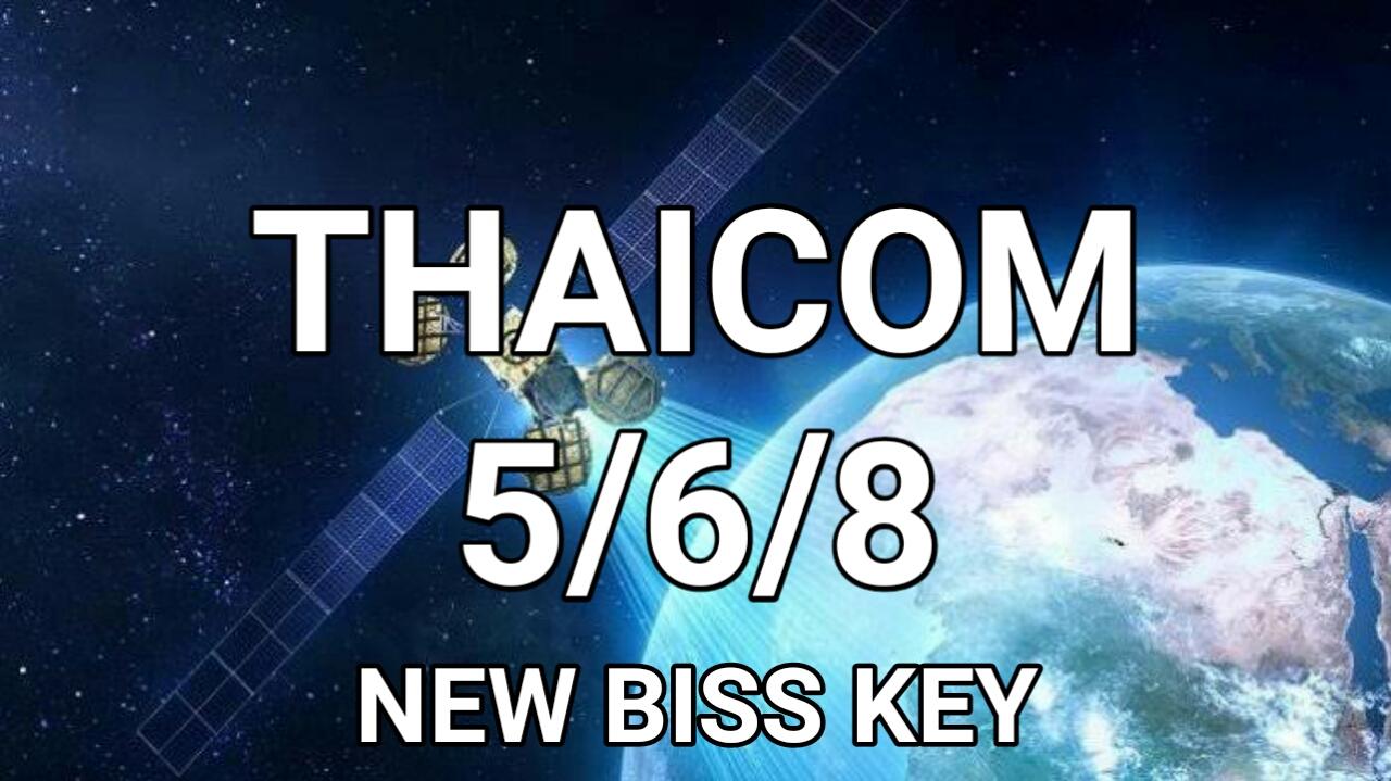 Biss Key Thaicom 5/6/8 Ku-Band Terbaru 2019