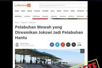 Berita Pelabuhan Hantu Yang Diresmikan Jokowi Didelete Liputan6.com, Dibongkar Portal-Islam.id