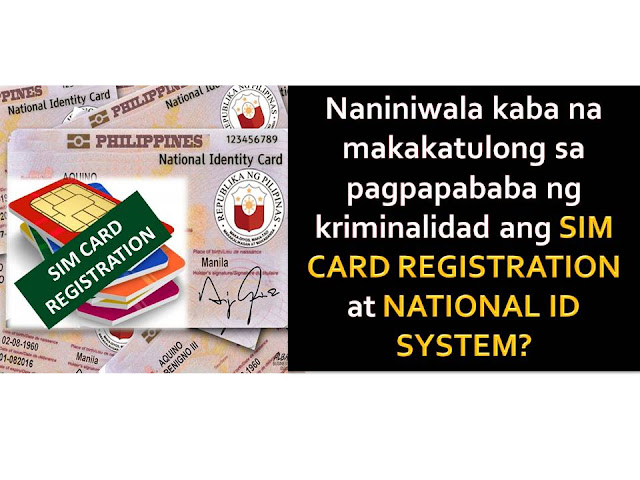 "National Identification (ID) System and Sim card Registration. Will it really help prevent crimes in the community?  This is the claims of the proponent of the two out-dated bills in the Congress but until now, fails to pass into law.  The proposal to have a nationwide mandatory registration of prepaid subscriber identification module (SIM) cards is being pushed in the Senate to address mobile-related crimes.  Senate bill number 7 or the Sim Card Registration Act of 2016 seeks to ""eradicate mobile phone-aided terrorism and criminal activities"" by registering all prepaid SIMs and limiting each person to own only up to three SIM cards ""across all service providers.""  According to Senate President Koko Pimentel, that there are people who have criminal minds and abuse the non-registration and loose SIM card registration.  One of the examples was the Davao City bombing where the bomb was allegedly detonated using a cellular phone.  Should the bill be passed into law, a registered SIM card owner should be at least 15-years old."