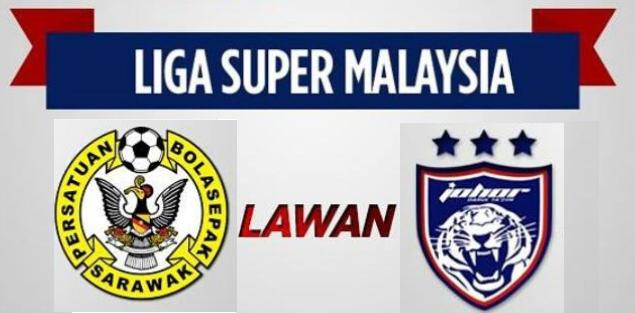 siaran langsung Keputusan JDT Vs Sarawak 22 Julai 2016