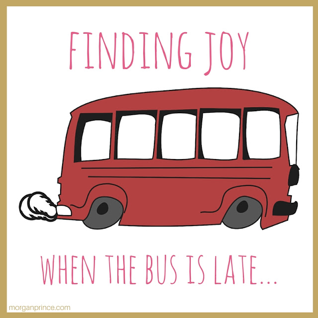 "Red Bus, ""finding the joy when the bus is late..."""