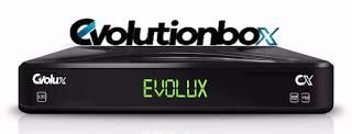 EVOLUTIONBOX EVOLUX NOVA ATUALIZAÇÃO V1.6 - 24/02/2018