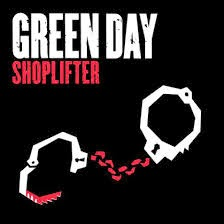 Green Day Shoplifter Lyrics
