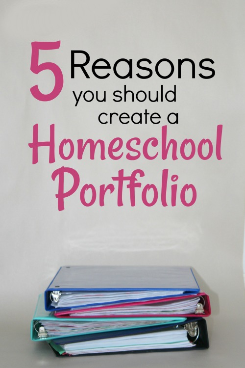 5 Reasons You Should Create a Homeschool Portfolio