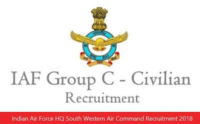 Indian Air Force HQ South Western Air Command Recruitment 2018