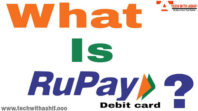 what is Rupay Debit card & its Benefits , what is rupay card, what is rupay debit card, rupay debit card, rupay card india, rupay 2019, rupay