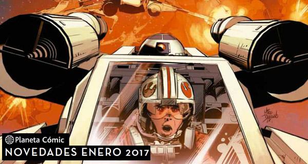Planeta Cómic: Novedades para Enero de 2017