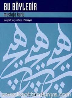 Mustafa Kutlu - Bu Böyledir