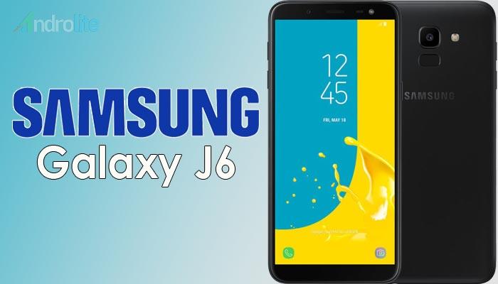 Harga Samsung Galaxy J6 Terbaru 2018 Dan Spesifikasi Androlite Com