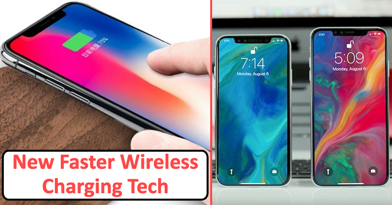 OMG! 2018 iPhones Will Come With This New Faster Wireless Charging Technology