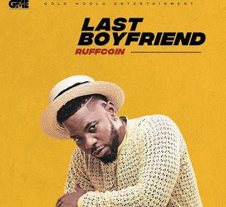 Ruffcoin - Last Boyfriend