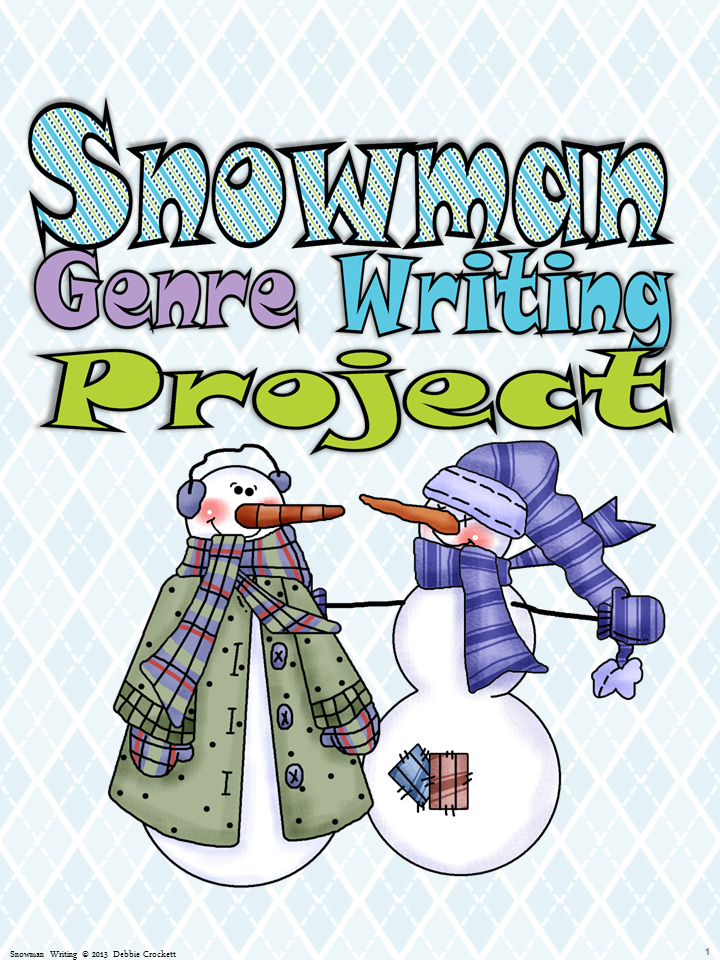 Snowman Writing Project--Crockett's Classroom