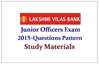 Lakshmi Vilas Bank Junior Officers Exam Questions Pattern