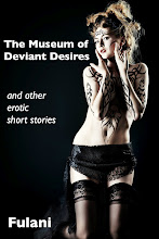 The Museum of Deviant Desires