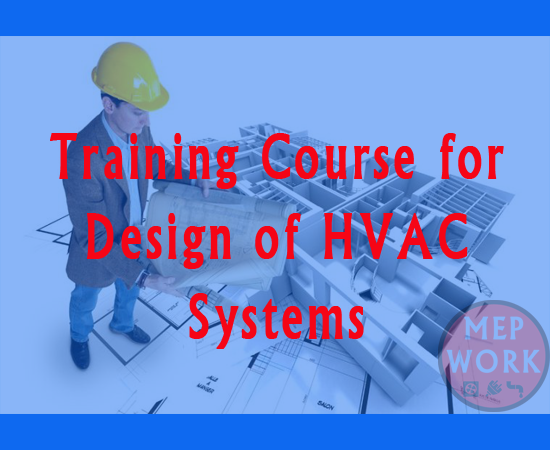 HVAC Course - Summary for ASHRAE Book 'Fundamentals of HVAC