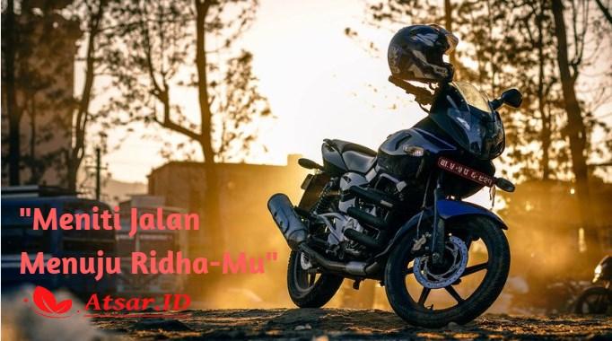 Kisah : Meniti Jalan Menuju Ridha-Mu