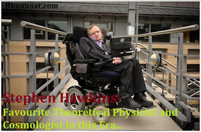 Stephen Hawkins- Favourite Theoretical Physicist in Hindi