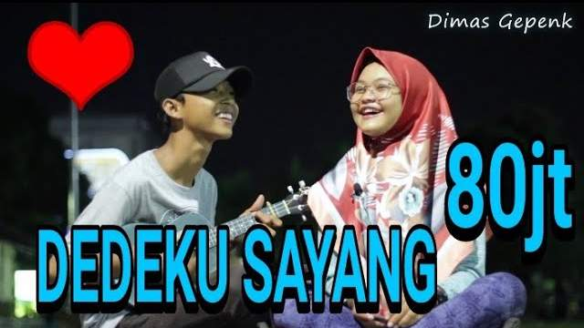 Lirik Lagu Dedeku Sayang - Cover Dimas Gepenk (Lion and friends)