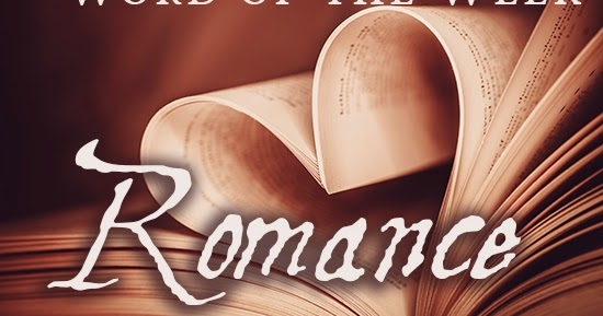 writing roseanna word of the week romance