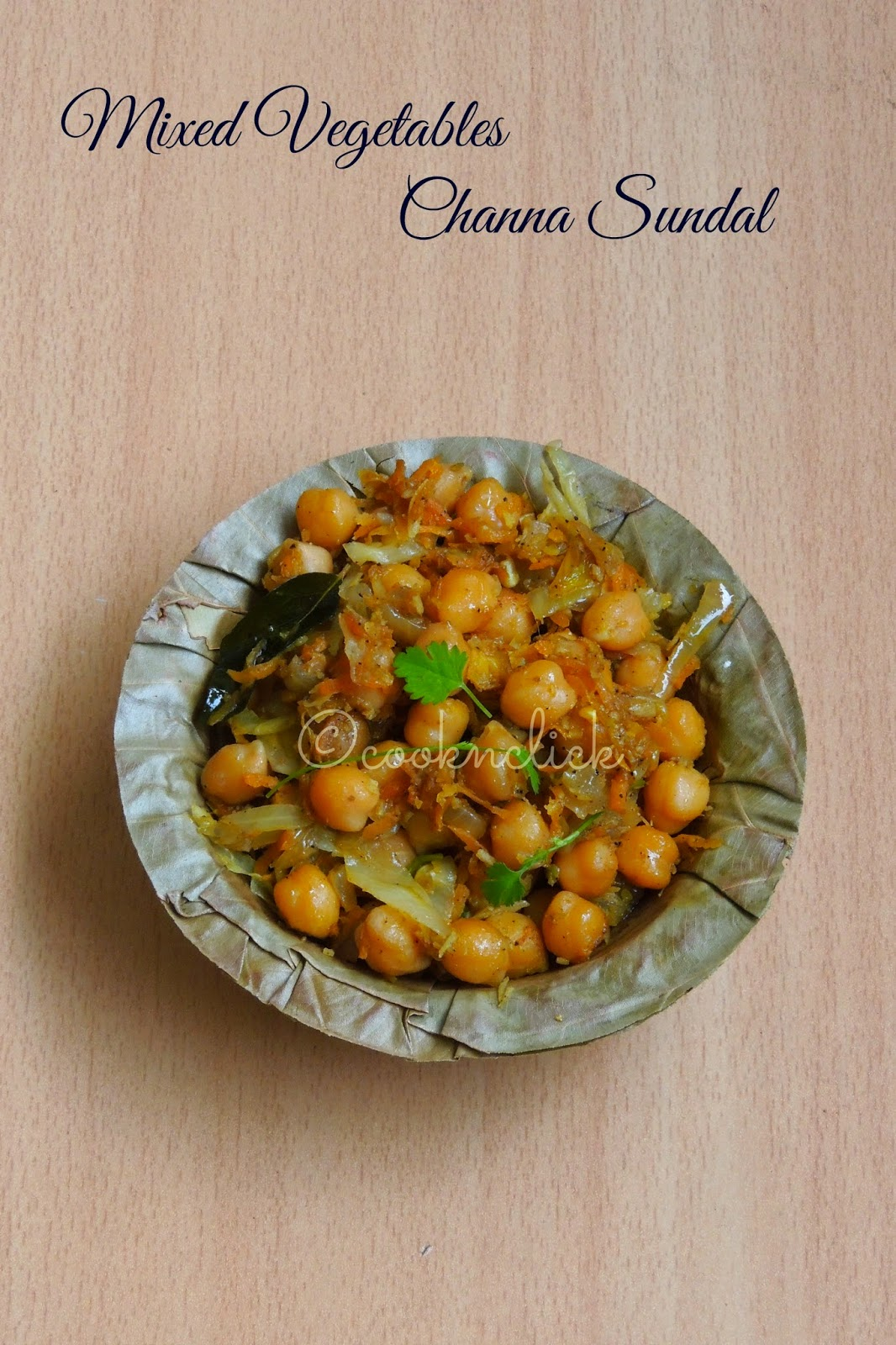 Mixed Vegetable Channa sundal, Chickpeas mixed vegetable sundal