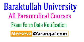 Baraktullah University All Paramedical Courses (115) Feb 2017 Exam Form Date Notification