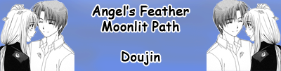http://itadakimasuscanbr.blogspot.com.br/2015/11/angels-feather-moonlit-path-doujin.html
