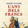"""L'any dels francs"", d'Albert Villaró"