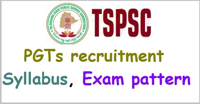 TSPSC PGTs recruitment, Syllabus, Exam pattern(Scheme of exam)