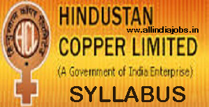 Hindustan Copper Limited Syllabus 2017