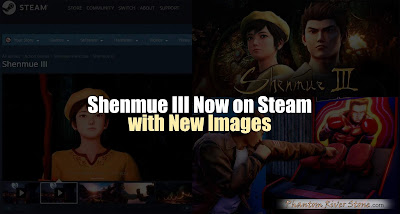 Shenmue III Now on Steam (with New Images)