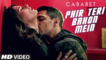 Phir Teri Bahon Mein CABARET Richa Chadda New Bollywood Video Songs 2016 Gulshan Devaiah Sonu Kakkar