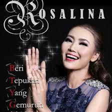 Download Kumpulan Lagu Rosalina Full Albuma Mp3 Terbaru