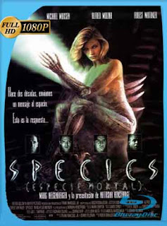 Especies (1995) HD [1080p] Latino [GoogleDrive] DizonHD