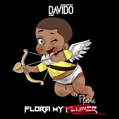 Davido - Flora My Flawa (Prod. Fresh)