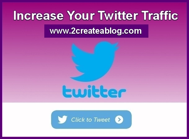 Increase your Twitter Traffic with Click to Tweet Button