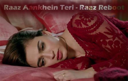 Raaz Aankhein Teri Lyrics - Raaz Reboot | Kriti Kharbanda