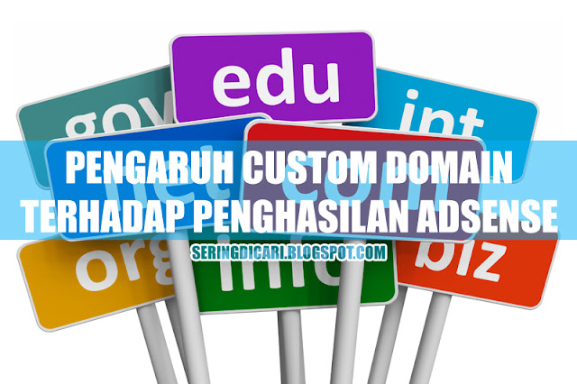 Pengaruh Custom Domain Terhadap Penghasilan Adsense