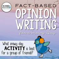 https://www.teacherspayteachers.com/Product/Fact-Based-Opinion-Writing-for-a-Snowy-Day-Question-1-2341115
