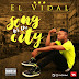 Music-Elvidal - Song for the city --@itsElvidal