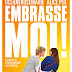 [CONCOURS] : Gagnez vos places pour aller voir Embrasse-Moi !