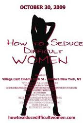 How to Seduce Difficult Women 2009