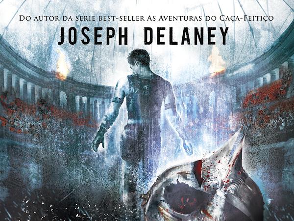 Resenha #318 - Arena 13  - Joseph Delaney - Bertrand Brasil