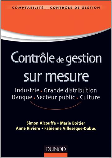 Livre : Contrôle de gestion sur mesure: Industrie, grande distribution, banque, culture, secteur public