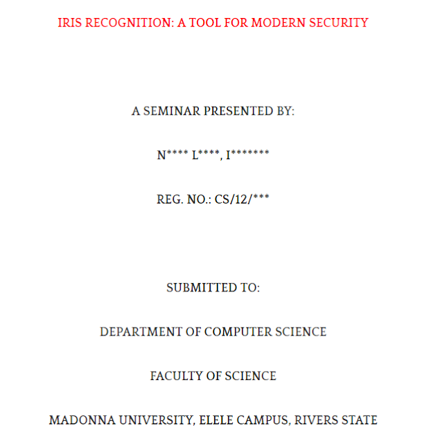 A SEMINAR REPORT ON IRIS RECOGNITION: A TOOL FOR MODERN SECURITY