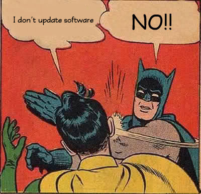 Update Your Software Meme