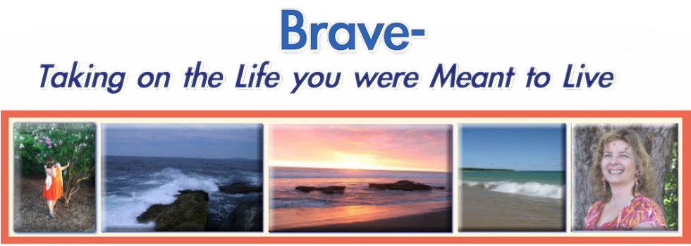 Brave: Taking on the Life You Were Meant to Live