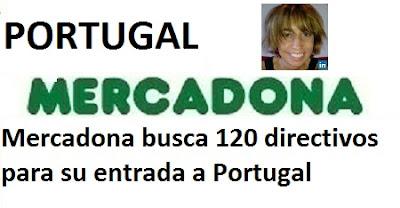 Mercadona busca 120 directivos para su entrada a Portugal